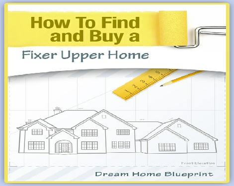 How to find and buy a fixer upper home